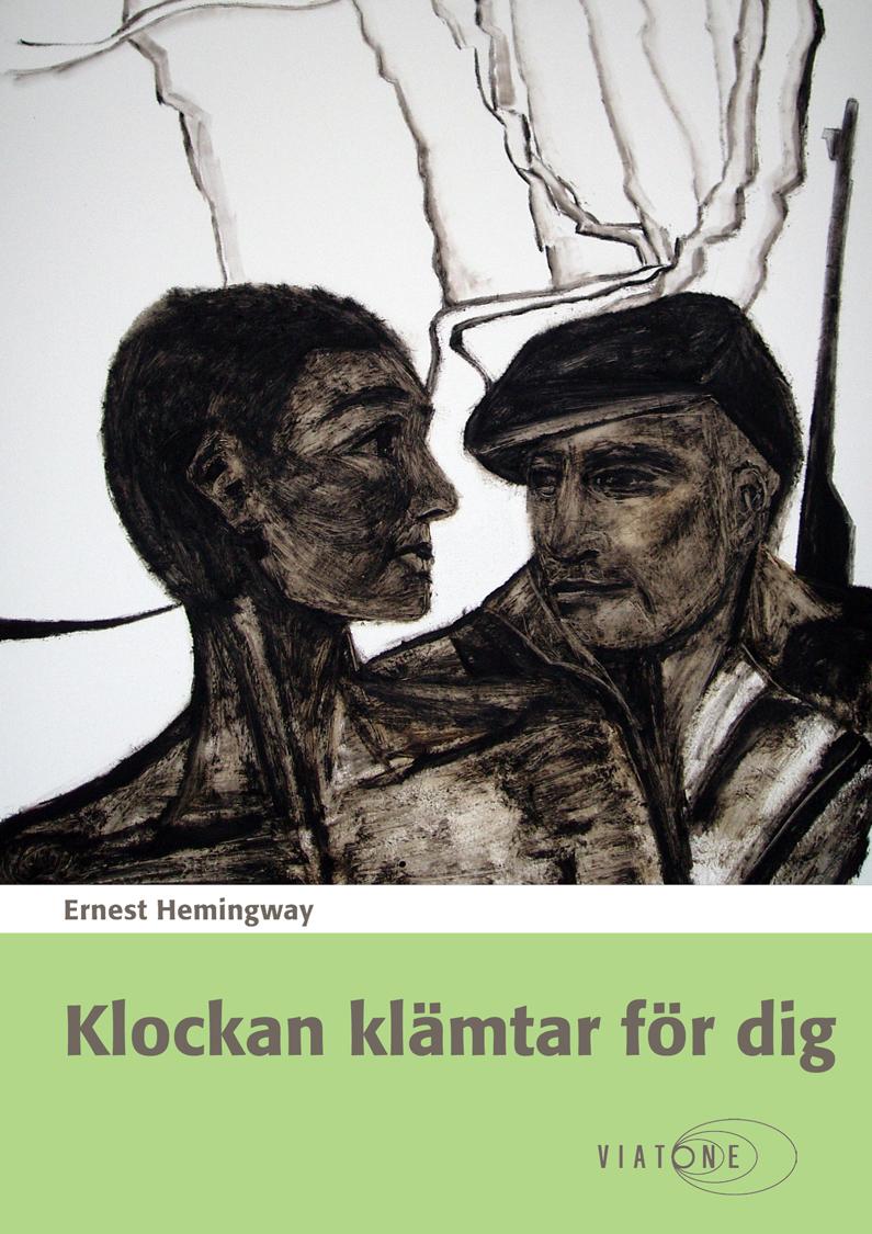 Ernest Hemingway: Klockan klämtar för dig