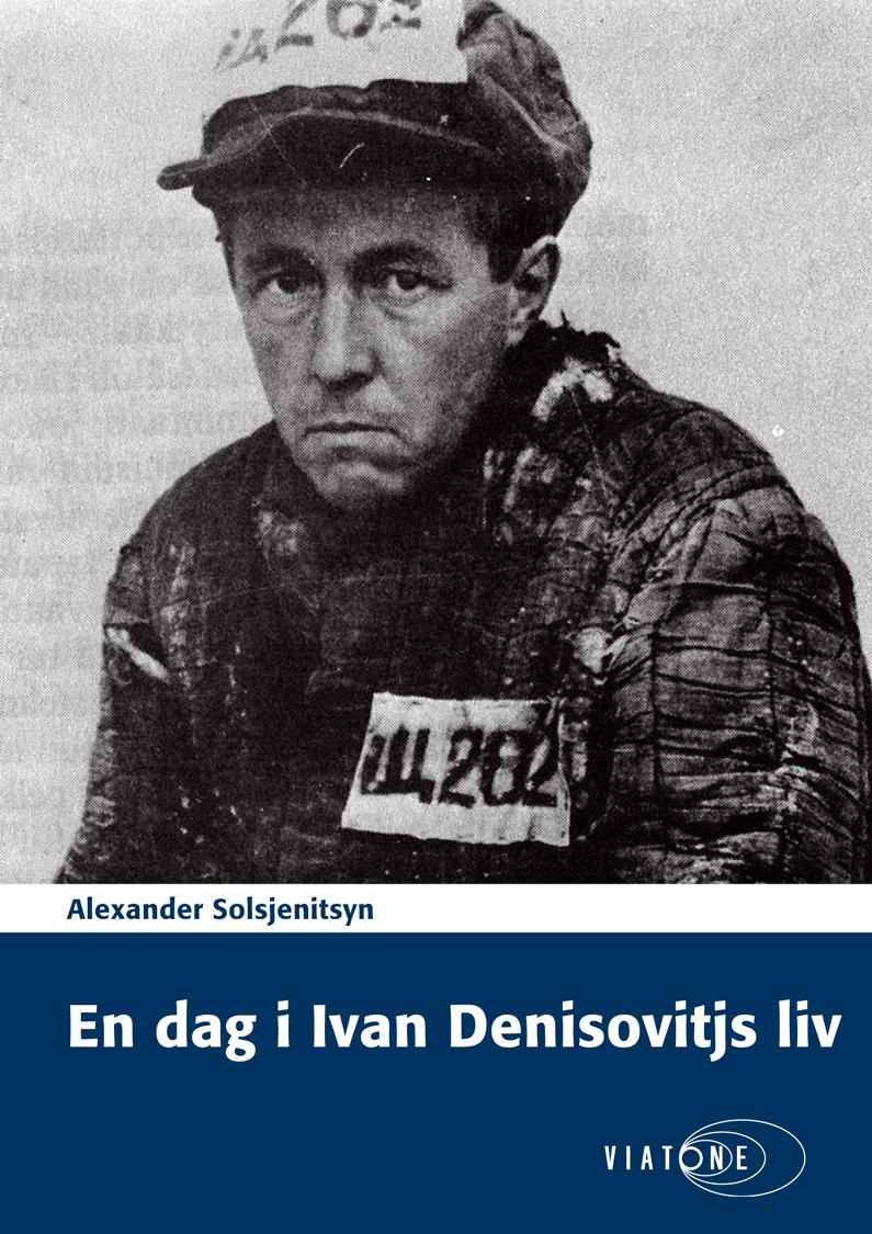 Alexander Solsjenitsyn: En dag i Ivan Denisovitjs liv