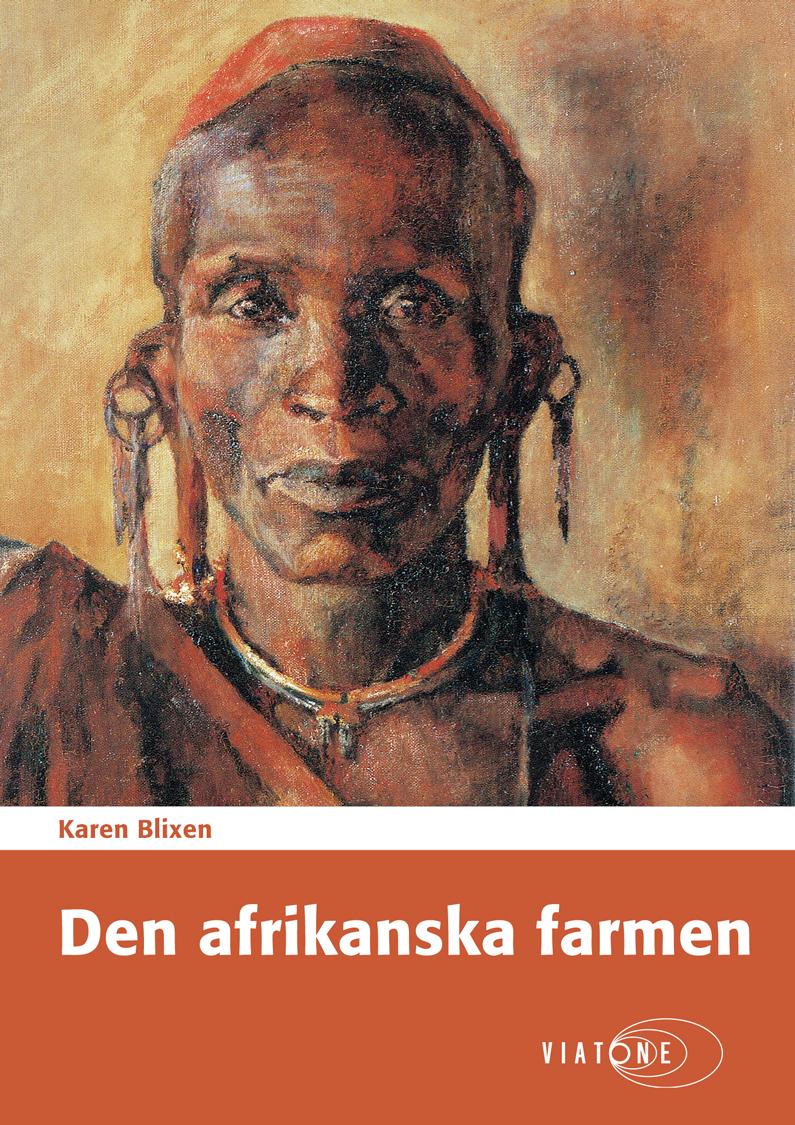 Karen Blixen: Den afrikanska farmen